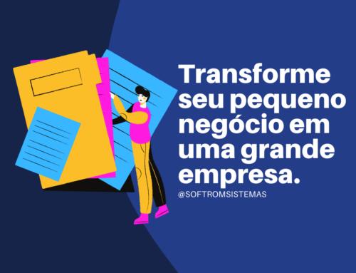 Transforme seu pequeno negócio em uma grande empresa